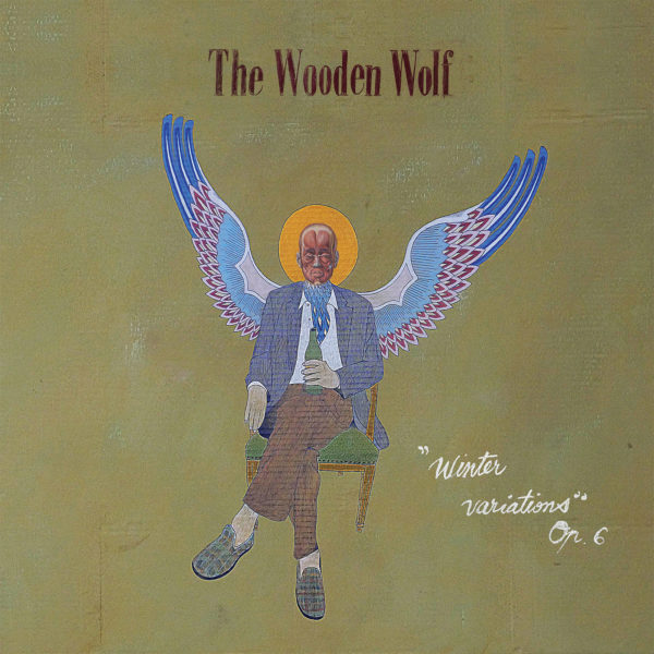 "Pochette Album de The Wooden Wolf ""'Winter Variations' Op.6"""