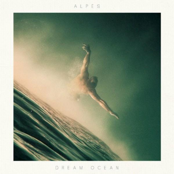 "Pochette Album de Alpes ""Dream Ocean"""