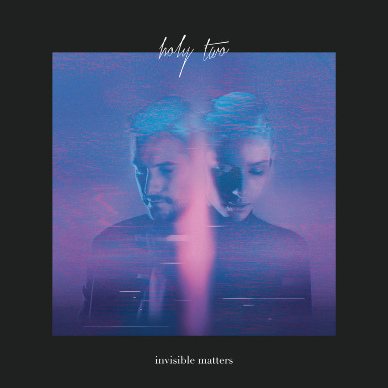 "Pochette Album de Holy Two ""Invisible Matters"""