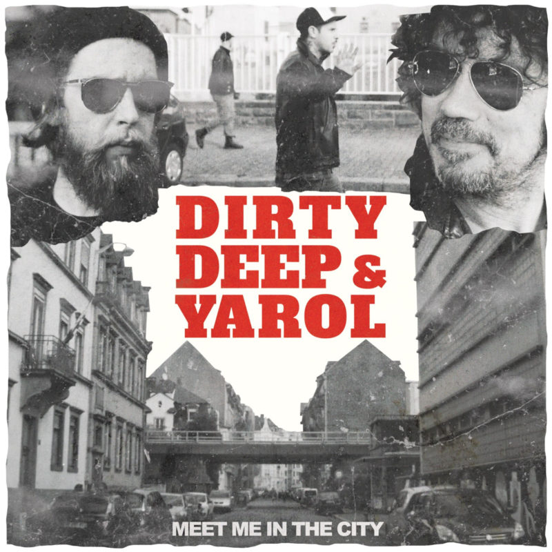 Dirty Deep & Yarol - Meet Me In The City